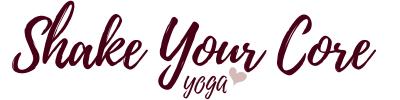 Shake Your Core Yoga